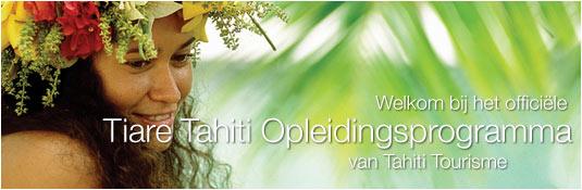 Tiare Tahiti Opleidingsprogramma